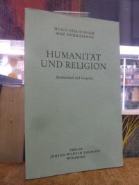 Humanität und Religion – Briefwechsel und Gespräch,