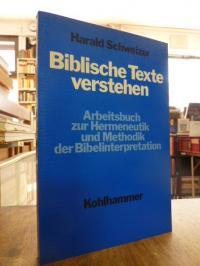 Schweizer, Biblische Texte verstehen – Arbeitsbuch zur Hermeneutik und Methodik