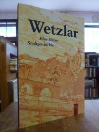 Jung, Wetzlar – Eine kleine Stadtgeschichte,
