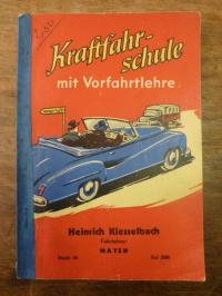 Kiesselbach, Kraftfahrschule mit Vorfahrtlehre,