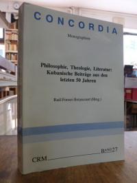 Fornet-Betancourt, Philosophie, Theologie, Literatur – Kubanische Beiträge aus d