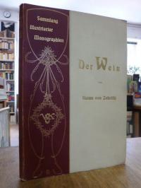 Zobeltitz, Der Wein,