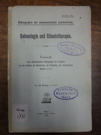 Reber, Balneologie und Climatotherapie – Versuch einer schweizerischen Bibliogra