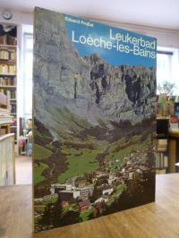 Europa / Schweiz / Probst, Leukerbad = Loèche-les-bains,