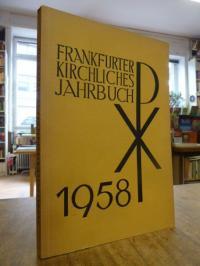 Frankfurter Kirchliches Jahrbuch 1958,