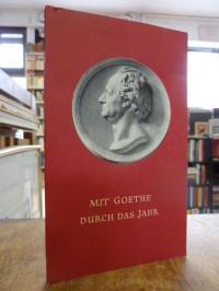 Goethe, Mit Goethe durch das Jahr – Ein Kalender für das Jahr 1953,