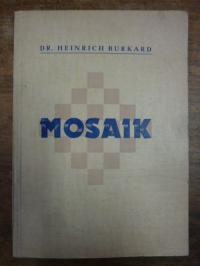 Burkard, Mosaik,