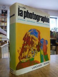 Montel, Toute la photographie – Pratique, esthétique, applications modernes