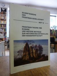 e.V., Frontinus-Tagung 1988 in Mainz und weitere Beiträge zur historischen Entwi