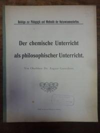 Guenthart, Der chemische Unterricht als philosophischer Unterricht,
