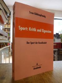 Güldenpfennig, Sport: Kritik und Eigensinn – Der Sport der Gesellschaft,
