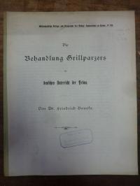 Beneke, Die Behandlung Grillparzers im deutschen Unterricht der Prima,
