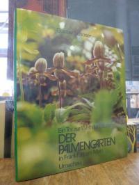 Schoser, Der Palmengarten in Frankfurt am Main – Ein Tor zur Welt der Pflanzen,