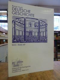 Koch, Deutsche Geschichte 1830-1848/49 – Beiträge zum Paulskirchenjahr 1998 für
