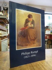Rumpf, Philipp Rumpf (1821 – 1896) ,
