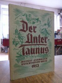 Taunus, Heimat-Jahrbuch des Untertaunuskreises 1953,