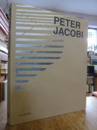 Greschat, Peter Jacobi : Arbeiten = works, (signiert),
