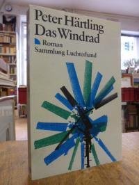 Härtling, Das Windrad – Roman, (signiert),