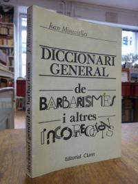 Miravitlles i Serrade, Diccionari general de barbarismes i altres incorreccions,