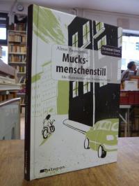 Baumgarten, Mucksmenschenstill,