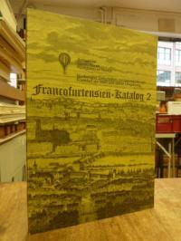 Sauer, Francofurtensien-Katalog – Teil 2: Bücher und Zeitschriften zur Geschicht