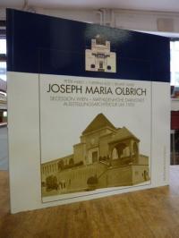 Olbrich, Joseph Maria Olbrich – Secession Wien – Mathildenhöhe Darmstadt; Ausste