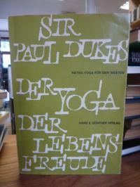 Dukes, Der Yoga der Lebensfreude – Hatha-Yoga für den Westen,