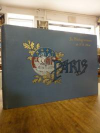 Paris / N.D. Phot (= Étienne und Louis-Antonin Neurdein), Paris – 36 photogravur