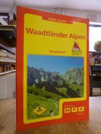 Waadtländer Alpen – Wanderbuch,
