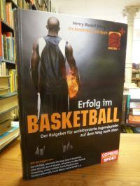 Erfolg im Basketball – der Ratgeber für ambitionierte Jugendspieler auf dem Weg