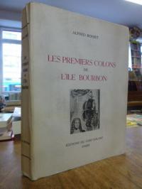 Afrika / Reunion / Rosset, Les premiers colons de l''île Bourbon [heute: La Reun