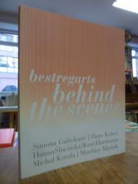 Nowik, Bestregards – Behind the Scenes: Simona Galeckaité, Hans Kotter, Hanna Sl