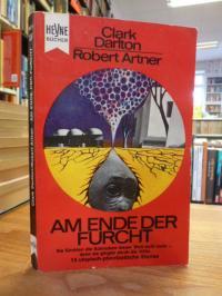 Darlton, Am Ende der Furcht – Science Fiction-Stories,
