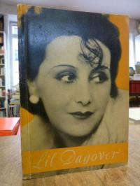 Dagover, Lil Dagover – Der Werdegang einer schönen Frau,