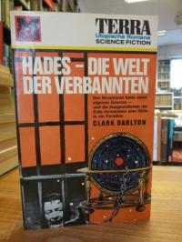 Darlton, Hades – die Welt der Verbannten – Science Fiction Roman,