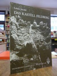 Jacobi, Das Kastell Feldberg,