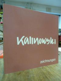 Kalinowski, Kalinowski – Zeichnungen, (signiert),