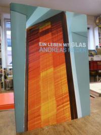 Rieder, Andreas Rieder : Glas – Arbeiten 1980-2016,
