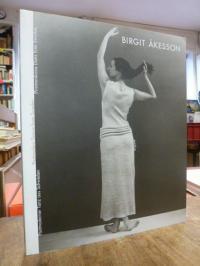 Akesson, Birgit Akesson – postmoderner Tanz aus Schweden,