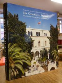 Bugnyar, Im Orient zu Hause – Das Österreichische Hospiz in Jerusalem, (signiert