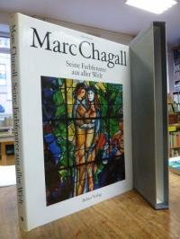 Chagall, Marc Chagall : Seine Farbfenster aus aller Welt,