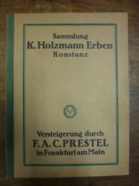 F.A.C. Prestel, Katalog der Sammlung Karl Holzmann-Erben (Konstanz) -Wertvolle u