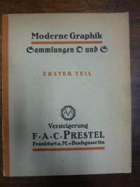 F.A.C. Prestel, Sammlungen O und S – Erster Teil: Moderne Graphik Deutscher Meis