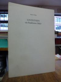 Eysen, Louis Eysen – Ein Frankfurter Maler,