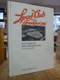 "Brundert, Der Sport-Club ""Frankfurt 1880"" e.V. – Eine Frankfurter Jahrundertgesc"