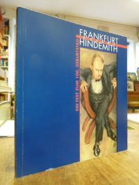 Frankfurt feiert Hindemith – [Ein Fest zum 100. Geburtstag 16.-26. November 1995