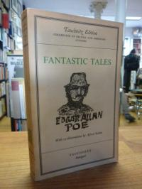 Poe, Fantastic Tales – With 25 illustrations by Alfred Kubin,