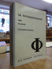 Deutsche Physikalische Gesellschaft, 34. Physikertagung 1969 Salzburg – Plenarvo