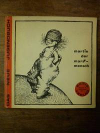 Möhring, Martin, der Mars-Mensch (das s mit einem x überdruckt, lies: 'der Marx-