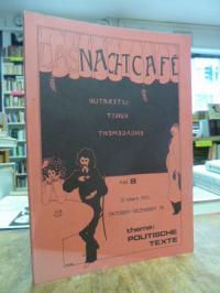 Das Nachtcafe – Literatur, Kunst, Engagement, No. 8, Oktober-Dezember 76, Thema: